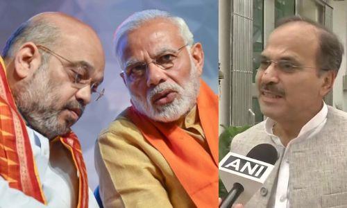 कांग्रेस नेता अधीर रंजन चौधरी ने पीएम मोदी और अमित शाह को लेकर दिया ये विवादित बयान