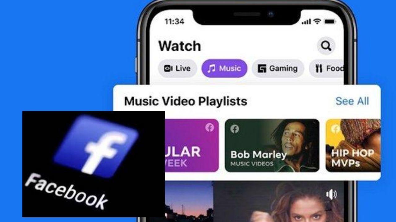फेसबुक ने लांच किया आधिकारिक म्यूजिक वीडियो फेसबुक वाच